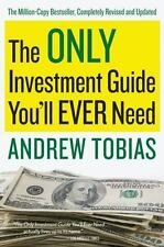 The Only Investment Guide You'll Ever Need, Andrew Tobias