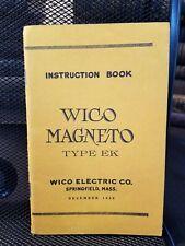 Wico Magneto Type EK Instruction Book, Reprint of 1929 original.  Illustrated