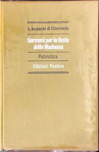 SERMONI PER LE FESTE DELLA MADONNA - S. BERNARDO DI CHIARAVALLE - PAOLINE