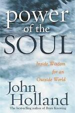 Power of The Soul by Holland, John, NEW Book, FREE & Fast Delivery, (Paperback)