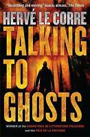 Le Corre, Hervé, Talking to Ghosts, Very Good Book