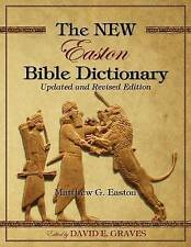 The New Easton Bible Dictionary Updated Revised Edition by Graves Dr David Elton