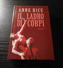 Il ladro di corpi. Le cronache dei vampiri 4 - Anne Rice - 1° Edizione Rilegata