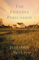 The Friendly Persuasion: By West, Jessamyn