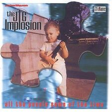 All the People Some of the Time by The JTG Implosion (CD, Not Lame) LIKE NEW