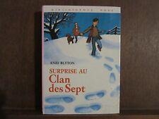 Enid Blyton: Surprise au Clan des Sept/ Bibliothèque Rose Hachette