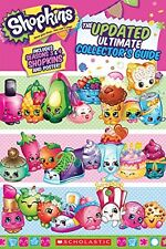 Shopkins: Updated Ultimate Collectors Guide by Scholastic
