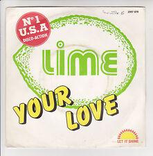 """LIME Vinyl 7"""" 45 tours SP YOUR LOVE N°1 USA  Disco LET IT SHINE 2097879 F Rèduit"""
