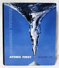 General Chemistry: Atoms First by John E. McMurry and Robert C. Fay - Hardcover