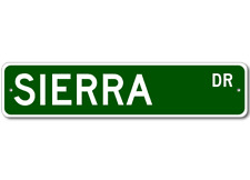 Sierra Drive Street Sign Personalized Custom Last Name Metal Sign - Aluminum