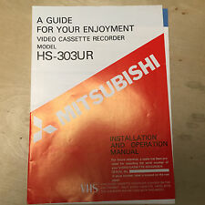 Mitsubishi Owner Manual for the HS-303UR VCR