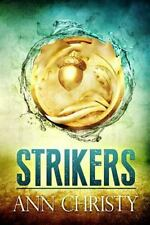 Strikers by Ann Christy (2014, Paperback)