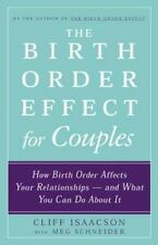 The Birth Order Effect for Couples: How Birth Order Affects Your Relationships -