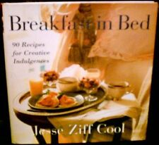 Breakfast in Bed: 90 Recipes for Creative Indulgen