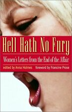 Hell Hath No Fury: Womens Letters from the End of