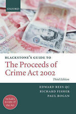 Blackstone's Guide to the Proceeds of Crime Act 2002 by Richard Fisher,...