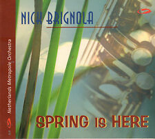 NICK BRIGNOLA & NETHERLANDS METROPOLE ORCHESTRA - SPRING IS HERE (JAZZ CD)