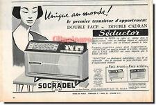 Publicité Advertising 1959- SOCRADEL Séductor radio -  (Advertising paper)