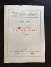 DEGLI ATTI DELLO STATO CIVILE Art. 449-455 - Luigi Ferri (codice civile)