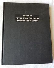 AIEE-IPCEA Power Cable Ampacities Aluminum Conductors Vol 2 (1962)