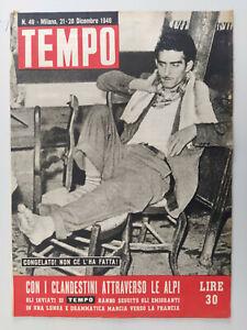 TEMPO rivista 1946 nr 49 - Clandestini Francia - ottimo stato