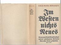 Remarque, Erich Maria: Im Westen nichts Neues Erstausgabe 1929 mit Schutzumschla
