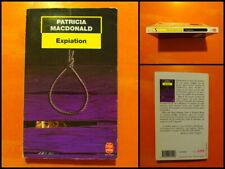 Expiation par Patricia MacDonald. Policier Le Livre de Poche N° 17042
