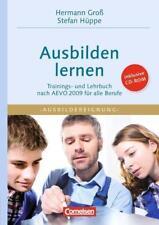 Train-the-Trainer. Ausbilden lernen von Stefan Hüppe und Hermann Gross (2010, T…