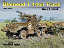 Diamond T 4-ton US Army Truck Walk Around (Squadron Signal 27031)