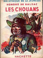 LES CHOUANS (BALZAC) BIBLIOTHEQUE DE LA JEUNESSE HACHETTE 1947