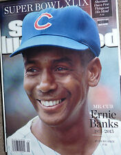 Feb 2 2015 Sports Illustrated ERNIE BANKS Chicago CUBS MT No Label SI SUPER BOWL