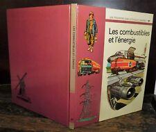 ANCIEN LIVRE . EDITIONS GAMMA . LES COMBUSTIBLES ET L'ENERGIE .1975