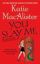 You Slay Me Katie Macalister 2004 Aisling Grey Guardian Paperback book 1
