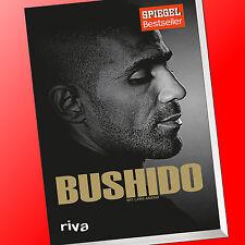 BUSHIDO - Die Biografie   BUSHIDO mit Lars Amend   Autobiografie (Buch)