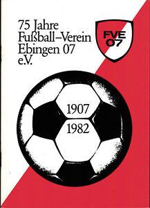 Festschrift 75 Jahre FV Ebingen 07 mit 05.06.1982 Borussia Mönchengladbach
