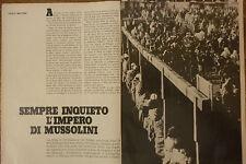 *ARTICOLO SEMPRE INQUIETO L'IMPERO DI MUSSOLINI -- 1972
