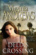 VIRGINIA ANDREWS ___ DELIA`S CROSSING ___ BRAND NEW ___ FREEPOST UK