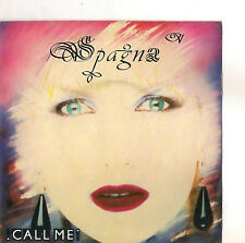 SPAGNA - CALL ME - GIRL, IT'S NOT THE END OF THE WORLD - EX/EX-