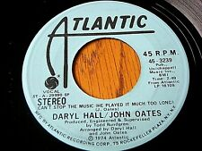 """DARYL HALL & JOHN OATES - CAN'T STOP THE MUSIC  7"""" VINYL PROMO"""