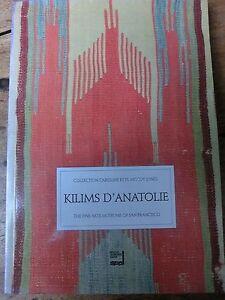 Kilims D'Anatolian La Collection Caroline & H. Mac Coy Jones