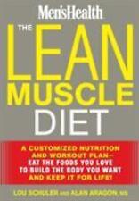 MEN'S HEALTH THE LEAN MUSCLE DIET LOU SCHULER,  ALAN ARAGON