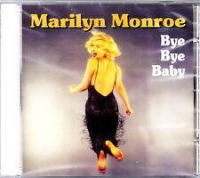 MARILYN MONROE - Bye Bye Baby (21 brani) CD SIGILLATO