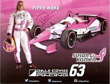 2014 PIPPA MANN signed INDIANAPOLIS 500 PHOTO CARD POSTCARD INDY CAR SUSAN KOMEN