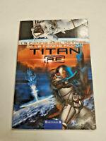 Titan A.E. La ciencia real detrás de la ciencia ficción. Q.L. Pearce. Juvenil