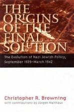 The Origins of the Final Solution: The Evolution of Nazi Jewish Policy, Septemb