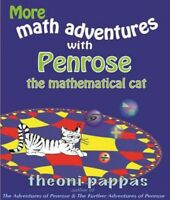 More Math Adventures With Penrose the Mathematical Cat, Paperback by Pappas, ...