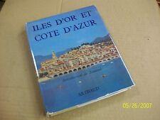 ILES D'OR  ET COTE  D' AZUR - arthaud -