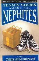 Tennis Shoes among the Nephites by Chris Heimerdinger