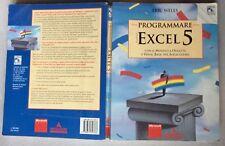 1995 PROGRAMMARE EXCEL 5 Con il Modulo a Oggetti e Visual Basic per applicazioni