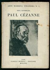 IAVORSKAIA NINA PAUL CEZANNE HOEPLI 1944 ARTE MODERNA STRANIERA IMPRESSIONISMO